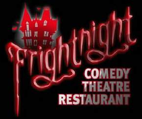 Frightnight Comedy Theatre Restaurant - Stayed